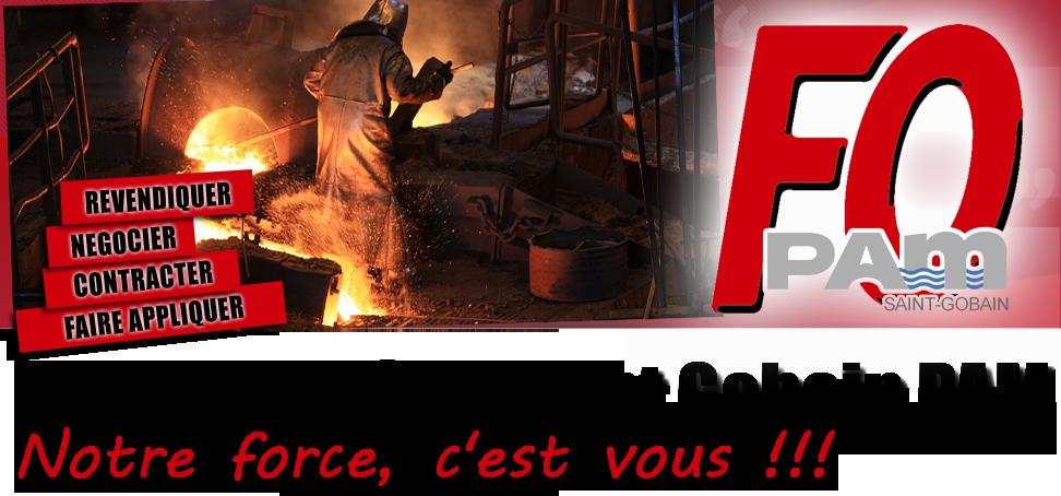 Force Ouvrière Saint Gobain PAM